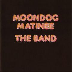 Moondog matinee - cd / The Band / 1973