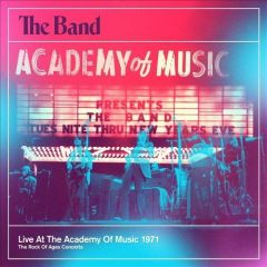 Live At The Academy Of Music - cd / The Band / 2013