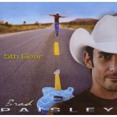 5th Gear - cd / Brad Paisley / 2007