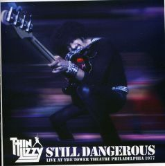 Still Dangerous - Live At The Tower Theatre 1977 - CD / Thin Lizzy / 2009