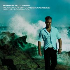 In And Out Of Consciousness - Greatest Hits 1990-2010 - (2cd) / Robbie Williams / 2010