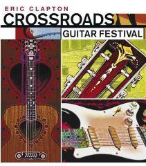 Crossroads Guitar Festival 2004 - 2DVD / Eric Clapton / 2004