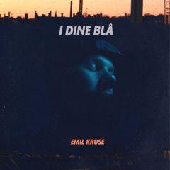 """I Dine Blå - 12"""" EP Vinyl / Emil Kruse / 2017"""
