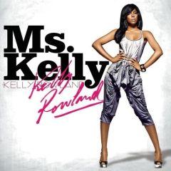 Ms. Kelly - cd / Kelly Rowland / 2007