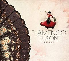 Flamenco Fusion Deluxe - 3CD / Various Artists / 2013
