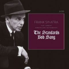 The Great American Songbook (The Standards That Bob Sang) - 2CD / Frank Sinatra / 2017