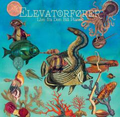 Live Fra Den Blå Planet - LP (Lyseblå med swirl vinyl) / Elevatorfører / 2018