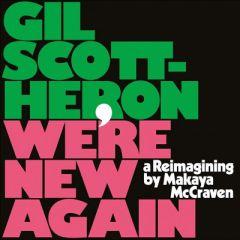 We're New Again | A Reimagining By Makaya McCraven - LP / Gil Scott-Heron / 2020