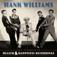"""The Complete Health & Happiness Recordings - 2LP - 12"""" / Hank Williams / 2019"""