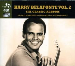 Six Classic Albums Vol2 - 4cd / Harry Belafonte / 2013
