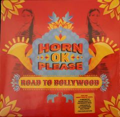 Horn OK Please - Road To Hollywood - LP / Various Artists | Soundtrack / 2017