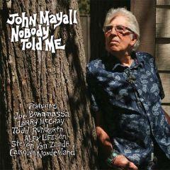 Nobody Told Me - LP / John Mayall / 2019