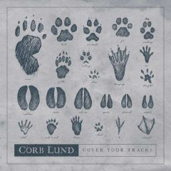 Cover Your Tracks - CD / Corb Lund / 2019