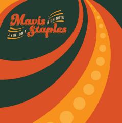 Livin' On A High Note - LP / Mavis Staples / 2016