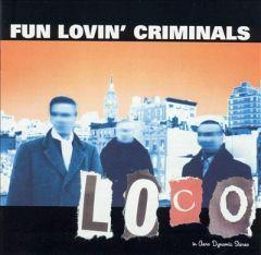 Loco - 2LP (Orange vinyl) / Fun Lovin' Chriminals / 2001 / 2015