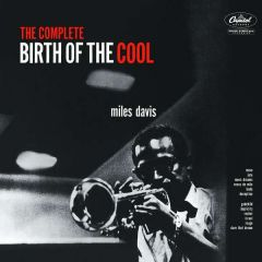 The Complete Birth Of The Cool - CD / Miles Davis / 1998 / 2019