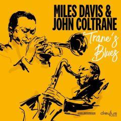 Trane's Blues - CD / Miles Davis & John Coltrane / 2007 / 2018