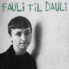 Fauli Til Dauli - LP (Grøn vinyl) / Daily Fauli / 1983 / 2020