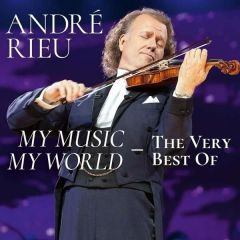 My Music, My World - The Very Best Of - 2CD / Andre Rieu | Johann Strauss Orchestra / 2019