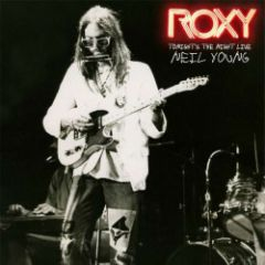 Roxy: Tonight's The Night Live - CD  / Neil Young / 2018