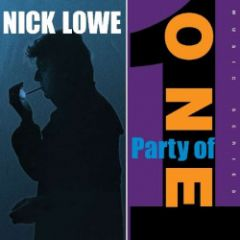 "Party Of One - LP+10"" / Nick Lowe / 2017"