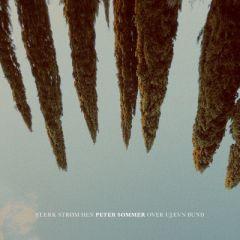 Stærk Strøm Hen Over Ujævn Bund - LP / Peter Sommer / 2020