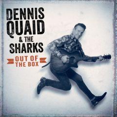 Out Of The Box - LP (RSD 2019 Vinyl) / Dennis Quaid & The Sharks / 2019