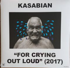 """For Crying Out Loud"" (2017) - LP / Kasabian / 2017"