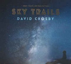 Sky Trails - CD / David Crosby / 2017