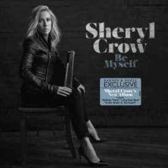 Be Myself - LP / Sheryl Crow / 2017