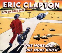 One More Car, One More Rider - 2CD+DVD / Eric Clapton / 2002
