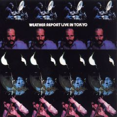 Live In Tokyo - 2CD / Weather Report / 1972