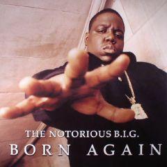 Born Again - 2LP / The Notorious B.I.G. / 1999/2017