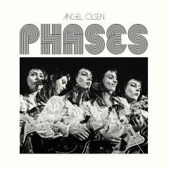 Phases - LP  / Angel Olsen / 2017