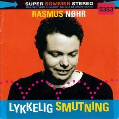 Lykkelig Smutning - CD / Rasmus Nøhr / 2006