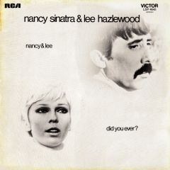 Did You Ever - LP / Nancy Sinatra & Lee Hazlewood  / 1971