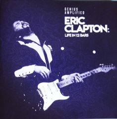 Genius Amplified - Life In 12 Bars - 2CD / Eric Clapton / 2018