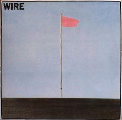 Pink Flag - LP / Wire / 1977 / 2018