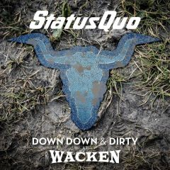 Down Down & Dirty At Wacken - 2LP+DVD / Status Quo / 2018