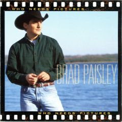 Who Needs Pictures - CD / Brad Paisley / 2008