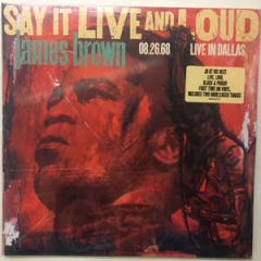 Say It Live And Loud (08.26.68 Live In Dallas) - 2LP / James Brown / 1998 / 2019