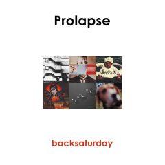 Backsaturday - LP (RSD 2019 Vinyl) / Prolapse / 1995/2019