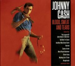 Blood, Sweat And Tears | The Sound Of Johnny Cash - 2CD / Johnny Cash / 1962 / 2019