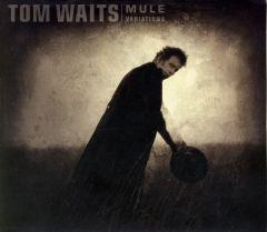 Mule Variations - CD / Tom Waits / 1999/2020