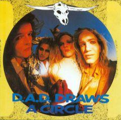 D.A.D. Draws A Circle - CD / D.A.D. / 1987 / 2000