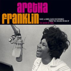 Rare & Unreleased Recordings From The Golden Reing Of.. - 2CD / Aretha Franklin / 2007