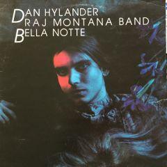 Bella Notte - LP / Dan Hylander & Raj Montana Band  / 1982