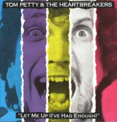 Let Me Up (I've Had Enough) - LP / Tom Petty (& The Heartbreakers) / 1987 / 2017
