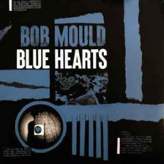 Blue Hearts - LP / Bob Mould / 2020