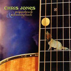 Moonstruck & No Looking Back - 2CD / Chris Jones / 2000